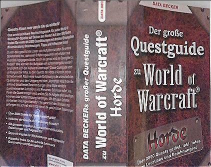 Der große Questguide zu World of Warcraft: Horde