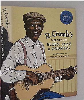 R. Crumbs Heroes of Blues, Jazz + Country (English Edition)