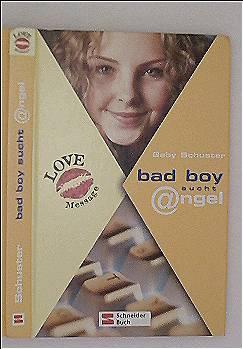 Gaby Schuster: Love Message, Bad boy sucht @ngel