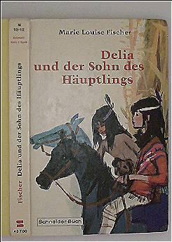 Delia und der Sohn des Höuptlings (schwarzweiß illustriert)