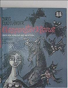 Weissmäusebücher, Bd. 1: Gespenster-Revue. Über den Verkehr mit Geistern (schwarzweiß illustriert)