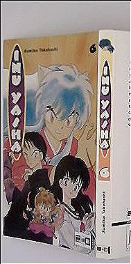 Rumiko Takahashi: Inu Yasha, Edition 06 (Manga + Anemie)