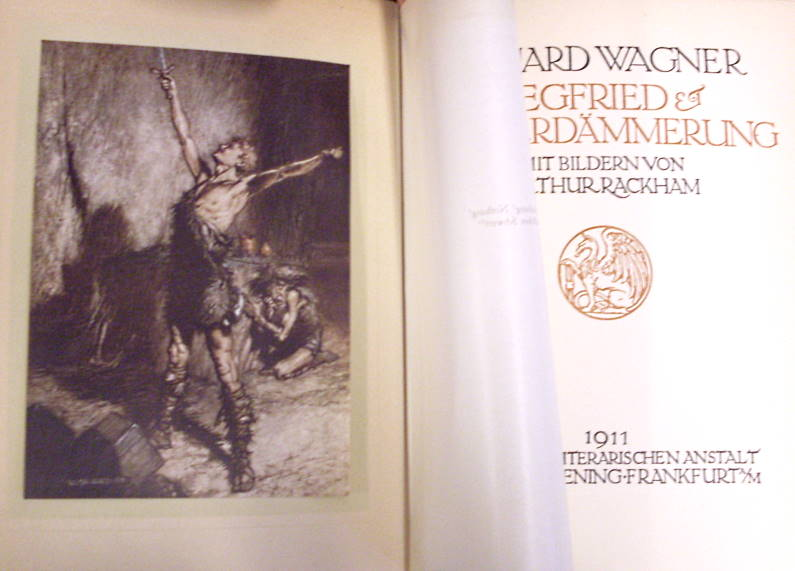 Der Ring des Nibelungen, 2 Teile in 1 Bd.: Siegfried + Götterdämmerung (Illustriert v. Arthur Rackham)