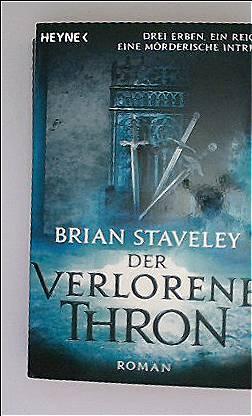 Brian Staveley: Der verlorene Thron, Teil 1