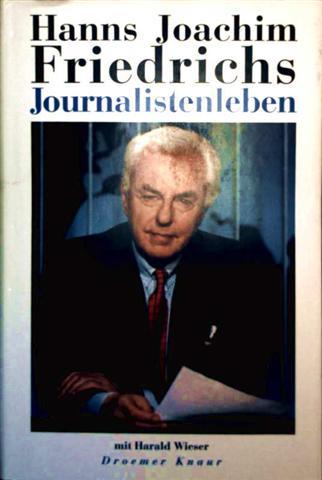 Journalistenleben (Biographie) [Gebundene Ausgabe]