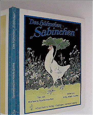 Fritz Koch-Gotha (Zeichner) Marianne Speisebecher: Das Hühnchen Sabinchen