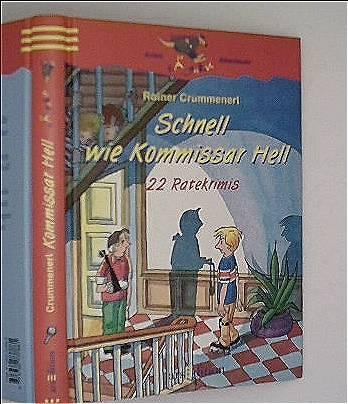 Schnell wie Kommissar Hell, 22 Ratekrimis (Känguru - Kinderkrimi / Ab 10 Jahren)