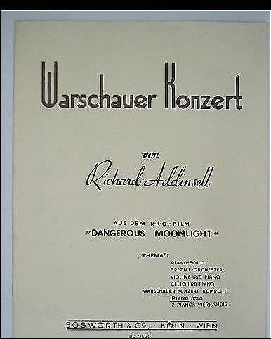 Warschauer Konzert. Aus dem RKO-Film Dangerous Moonlight. Für Piano-Solo bearbeitet nach der Original-Partitur von Henry Geehl