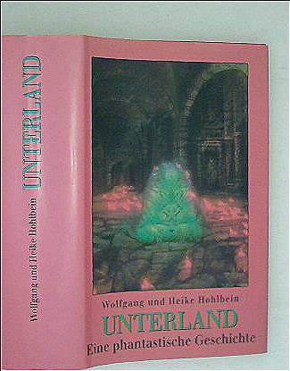Unterland - Eine phantastische Geschicht