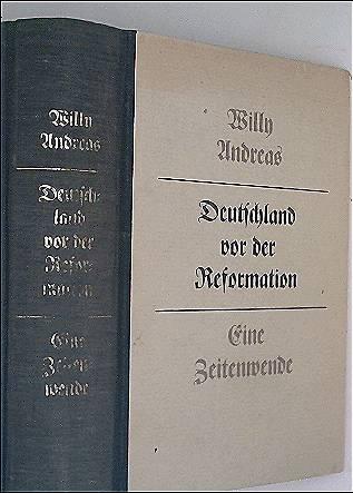Deutschland vor der Reformation. Eine Zeitenwende