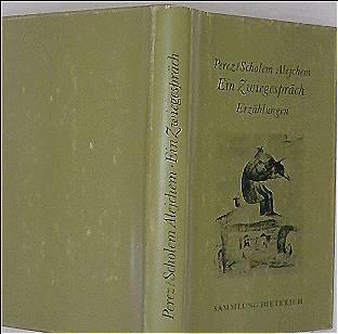 Ein Zwiegespräch . Erzählungen (Sammlung Dieterich)