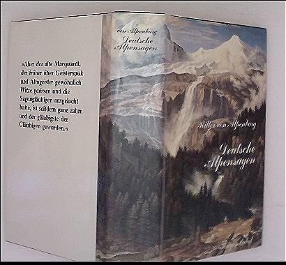 Johann Nepomuk von Alpenburg: Deutsche Alpensagen