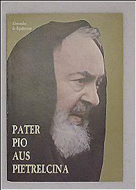 Pater Pio von Pietrelcina - Die Berufung zur Miterlösung