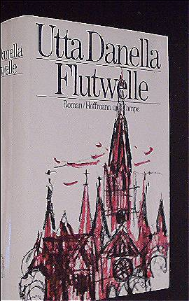 Utta Danella: Flutwelle