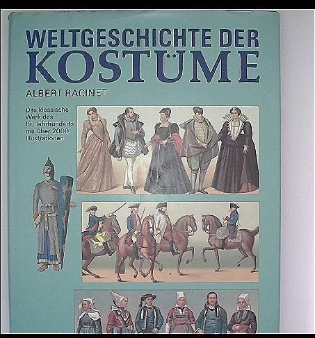 Weltgeschichte der Kostüme