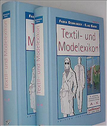 Textil- und Modelexikon: Band 1: A - K /Band 2: L - Z (Edition Textil)