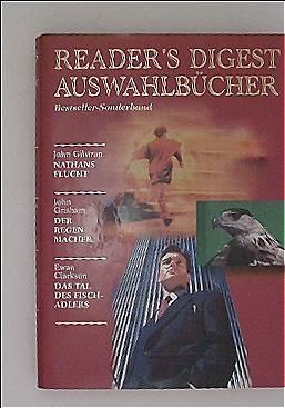Readers Digest Auswahlbücher: Nathans Flucht / Der Regenmacher / Das Tal des Fischadlers