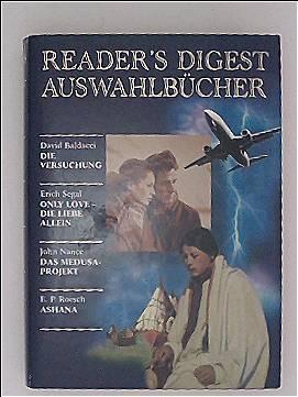 Readers Digest Auswahlbücher: Die Versuchung, Only Love - die Liebe allein, Das Medusaprojekt, Ashana