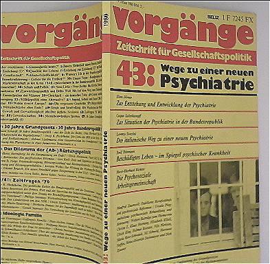 Vorgänge. Zeitschrift für Gesellschaftspolitik. Nr. 43, 19. Jahrgang 1980 (Heft 1). Titel: Wege zu einer neuen Psychiatrie
