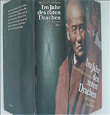 Im Jahr des roten Drachen : Ein Roman aus Tibet