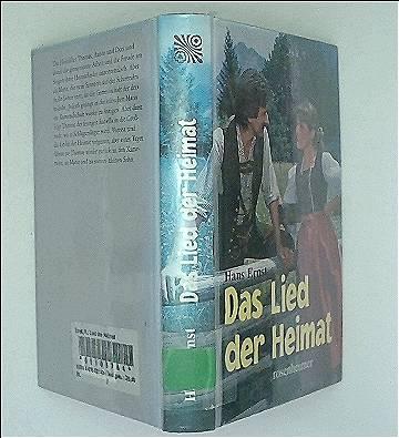 Hans Ernst: Das Lied der Heimat