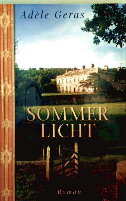 Sommerlicht ungekürzte Ausgabe