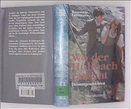Wo der Höllbach rauscht - Heimatgeschichten