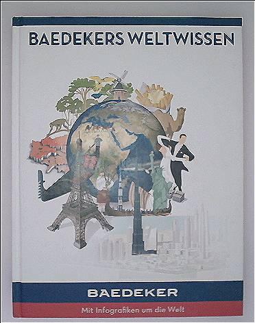 Baedekers Weltwissen (Baedeker Bildband)