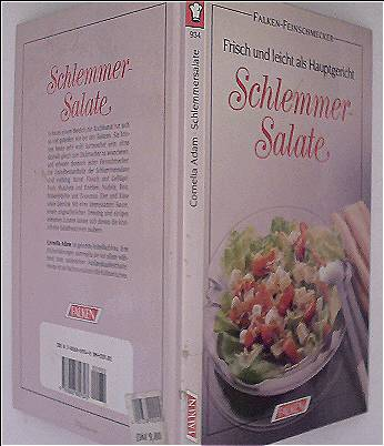 Schlemmersalate. Frisch + leicht als Hauptgericht