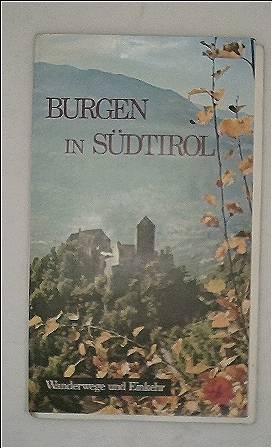Burgen in Südtirol. Wanderwege