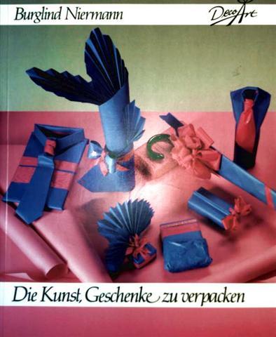 Die Kunst, Geschenke zu verpacken [Taschenbuch]