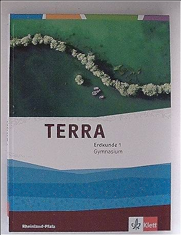 TERRA Erdkunde 1. Ausgabe Rheinland-Pfalz Gymnasium: Schülerbuch Klasse 5/6 (TERRA Erdkunde. Ausgabe für Rheinland-Pfalz Gymnasium ab 2015)
