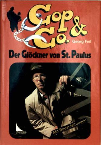 COP + Co. Der Glöckner von St. Paulus - Eine Serie von todernsten Fällen mit 34 Bauanleitungen  v. Papierflieger