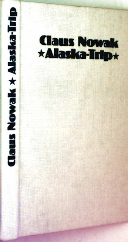 Alaska-Trip Abenteuerroman