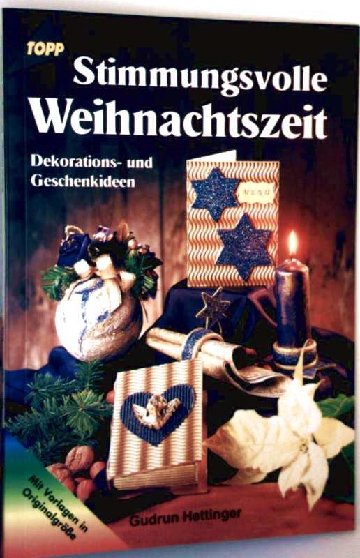 Stimmungsvolle Weihnachtszeit. Dekorations- und Geschenkideen.