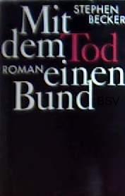Becker, Stephen: Mit dem Tod einen Bund (Kriminalroman)