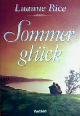 Rice, Luanne: Sommerglück