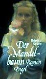 Roman, Erzählung, Geschichte, Unterhaltung, Spannung, Thriller, Liebe, Beziehung, Gefühle, Schicksal - Sydow, Brigitte: Der Mandelbaum (Liebesromane)