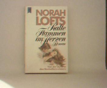 Kalte Flammen im Herzen : Roman. [Dt. Übers. von Juscha Zoeller], Heyne-Bücher : [01, Allg. Reihe] , Nr. 5891
