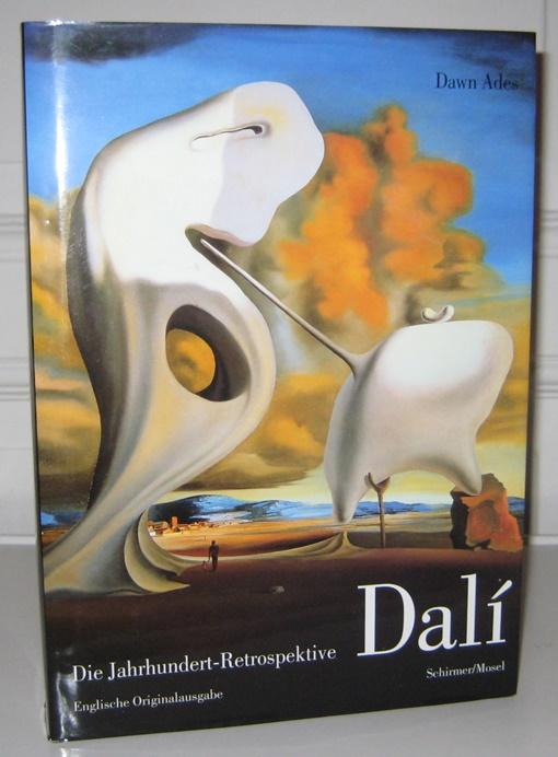 Dalí - Die Jahrhundert-Retrospektive. Englische Originalausgabe. Edited by Dawn Ades. Engl. Orig.-Ausg.