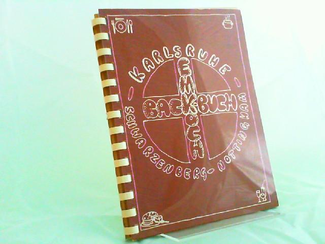 Karlsruher EMK Back- und Kochbuch. Viele Lieblingsrezepte von Frauen aus unseren Karlsruher Bezirksgemeinden und aus unseren Partnergemeinden in Schwarzenberg/Erzgebirge und Nottingham/England. Herausgegeben zum Bazar 1987.
