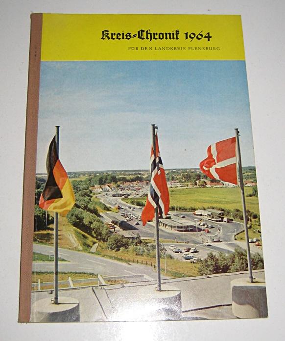 Kreis-Chronik 1964 für den Landkreis Flensburg.