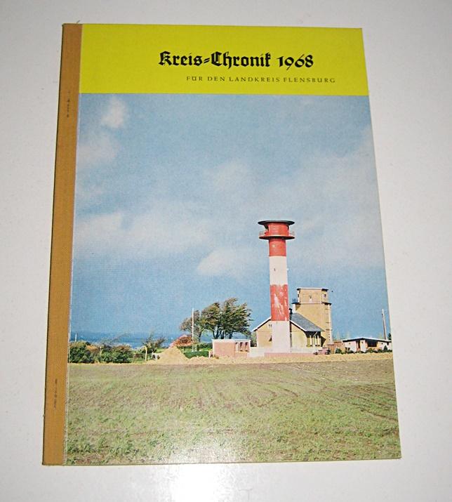 Kreis-Chronik 1968 für den Landkreis Flensburg.