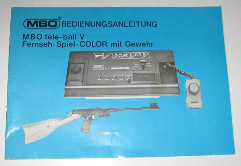 MBO Bedienungsanleitung: MBO tele-ball V. Fernseh-Spiel-COLOR mit Gewehr.