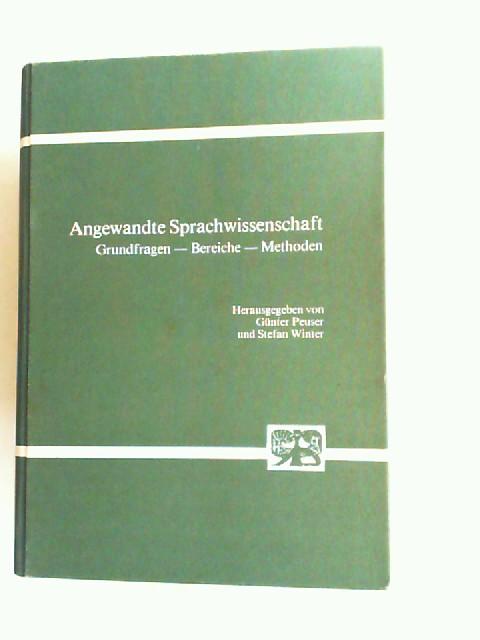 Angewandte Sprachwissenschaft. Grundfragen, Bereiche, Methoden. Festschrift für Günther Kandler.