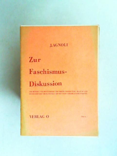 Zur Faschismusdiskussion. Ein Beitrag zur Bestimmung des Verhältnisses von Politik und Ökonomie und der Funktion des heutigen bürgerlichen Staates. Gehalten und diskutiert am 2.6.1972 in der ESG-Forumsreihe Hamburg.