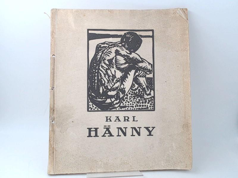 Karl Hänny. (Festschrift anlässlich des 60. Geburtstages des Künstlers) Nr. 273