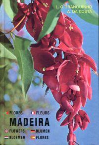 Madeira. plantas e floras. - Franquinho, Luis de O./Costa, António da