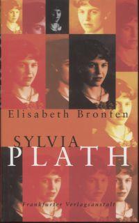 Sylvia Plath. - Bronfen, Elisabeth