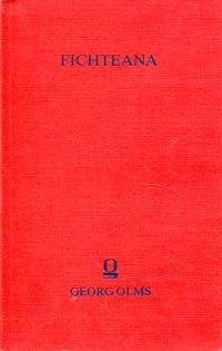Schriften zu J.G. Fichtes Sozialphilosophie. - Lindau, Hans/Weber, Marianne